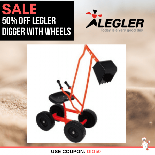 50% OFF Legler Digger With Wheels